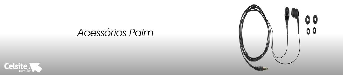 Acessórios Palm